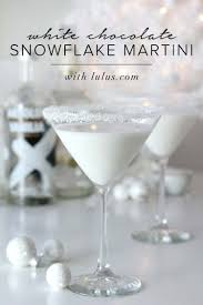 martini eggnog white chocolate snowflake martini martinis white chocolate and