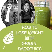 how i lost 56 pounds with the green smoothie diet and green thickies
