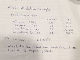 i need flash calculations in a distillation column chegg com