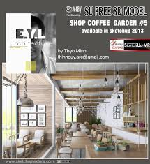 Home Design Suite 2014 Free Download Free Sketchup Model Garden Coffee Bar Shop 5 Vray Setting By