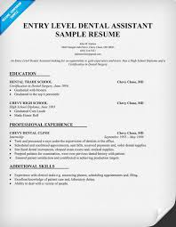 Resume Example Entry Level by Entry Level Dental Assistant Resume Sample Dentist Health