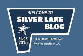 silverlakeblog silver lake real estate