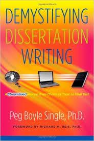 Amazon com  Demystifying Dissertation Writing  A Streamlined     Amazon com  Demystifying Dissertation Writing  A Streamlined Process from Choice of Topic to Final Text                  Peg Boyle Single  Richard M  Reis