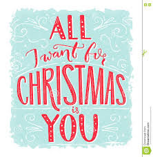 romantic quotes all i want for christmas is you greeting card with romantic quote