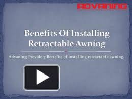 Installing Retractable Awning Ppt U2013 Benefits Of Installing Retractable Awning Powerpoint