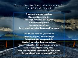 quotes learning to be alone learn to forgive learn to let go u201d u2013 don u0027t be so hard on yourself