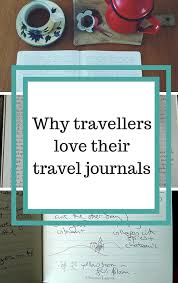 travel journals images Travellers on why they love their travel journals not a ballerina jpg