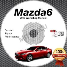 2015 mazda6 high definition service manual cd 2 5l skyactiv repair