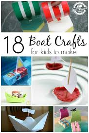 18 boat crafts kids boat crafts boating water