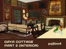 Gaya Interior Gaya Cottage Part 2 Interior By Mary Jiménez At Pqsims4 Sims 4