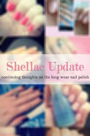 shellac manicures an honest opinion updated kristina braly