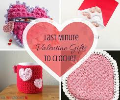 valentines gifts 26 last minute gifts to crochet allfreecrochet