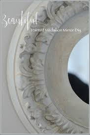 Ceiling Medallions Lowes by Beautiful Painted Medallion Mirror Diy Stonegable