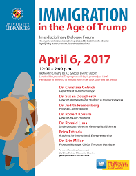 Immigration Special Immigration In The Age Of Trump News Umd Libraries