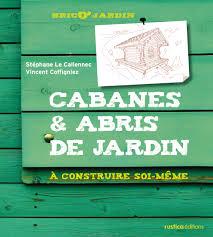 Abris De Jardin Cerisier by Catalogue Jardin Nos Livres éditions Rustica