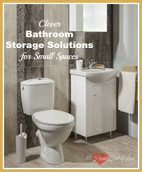 bathroom storage ideas for small bathrooms clever storage ideas for small bathrooms a of