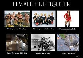Do Memes - what i think i do meme artist female firefighter