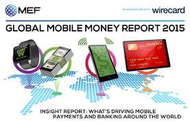 global mobile money report 2015 mef