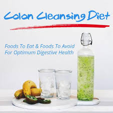 colon cleansing diet foods to eat u0026 foods to avoid for optimum