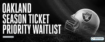 oakland raiders 2018 season ticket priority waitlist