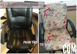 Diy Desk Chair My 20 Office Chair Makeover It S A Thing