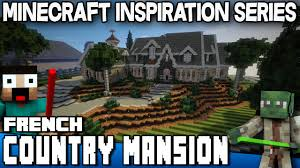 minecraft french country mansion keralis inspiration series