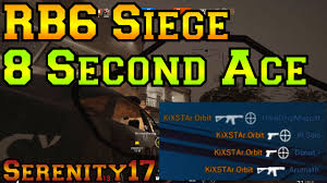 what is the meaning of siege 8 second ace rainbow six siege gameplay