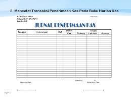 format buku jurnal penerimaan kas kjk sp melakukan transaksi kas dan non kas ppt download
