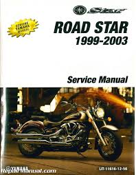 1999 2003 yamaha road star xv1600 motorcycle service manual
