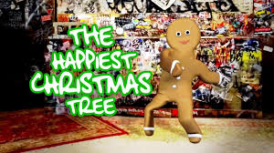 the happiest christmas tree crazy dancing gingerbread man