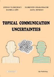 topical communication uncertainties by florentin smarandache issuu