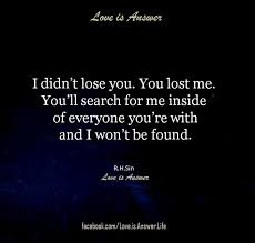 You Lost Me Meme - 857 best without u images on pinterest thoughts proverbs quotes