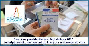 changement bureau de vote actualités bessan elections présidentielle et législatives 2017