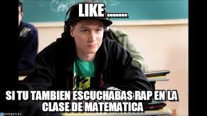 Meme Rap - like rap en el colegio meme on memegen