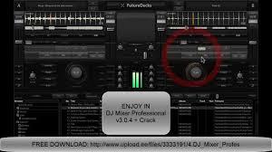 dj software free download full version windows 7 free download dj mixer professional v3 0 4 crack new rellese 2013