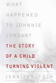 what happened to johnnie jordan book by jennifer toth