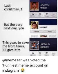 Last Christmas Meme - 25 best memes about last christmas i gayview mahat last