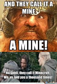 Clueless Movie Meme - clueless gimli doesn t know what minecraft is and shit by tadej