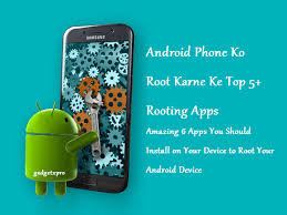 rooting apps for android android phone ko root karne ke top 5 rooting apps