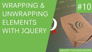 jquery design elements jquery tutorial for beginners 10 wrap and unwrap elements youtube