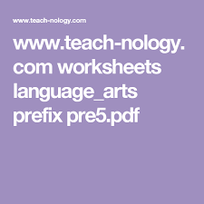 www teach nology com worksheets language arts prefix pre5 pdf