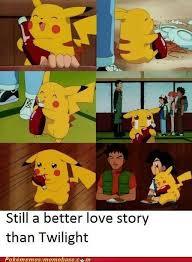 Still A Better Lovestory Than Twilight Meme - pok礬memes better love story than twilight pokemon memes
