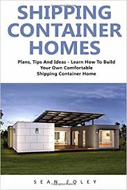 shipping container homes plans shipping container homes plans tips and ideas learn how to