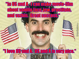 Borat Not Meme - borat loves the us and a by recyclebin meme center