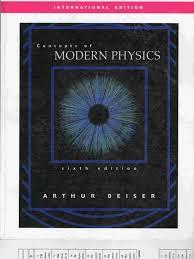 concepts of modern physics 6th edition arthur beiser