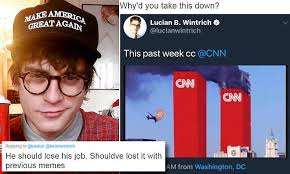 Cnn Meme - lucian wintrich critiqued for anti cnn meme tweet daily mail online