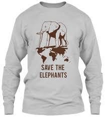 best 25 save the elephants shirt ideas on pinterest ivory ella