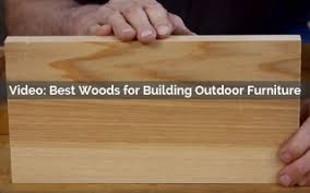 what is the best for teak furniture best woods for building outdoor furniture rockler