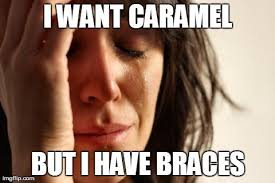 Braces Memes - 12 problems only people who had braces will understand 盞 the daily