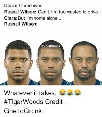 Russell Wilson Memes - ciara come over russel wilson can t i m too wasted to drive ciara